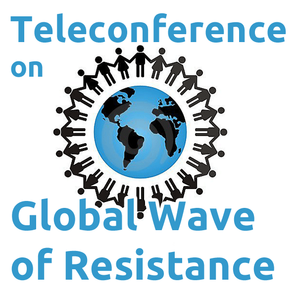 Teleconference on Global Wave of Resistance